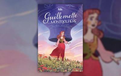 Marie Malcurat, Guillemette et la montgolfière