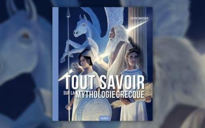 Sylvie Baussier, Tout savoir sur la mythologie grecque
