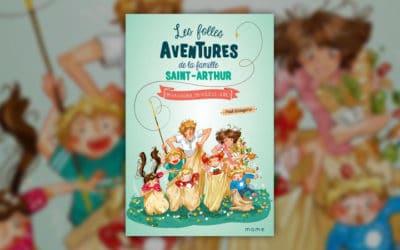 Paul Beaupère, Les folles aventures de la famille Saint-Arthur — On va gagner, on vous le jure (t 9)