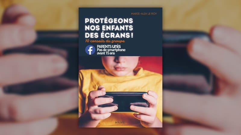 Marie-Alix Le Roy, Protégeons nos enfants des écrans!