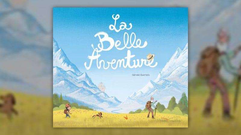 Gérald Guerlais, La Belle Aventure