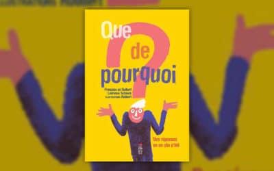 Françoise de Guibert et Laurence Schaack, Que de pourquoi