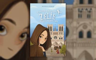 Béatrice Egémar, Zélie, l'orpheline de Notre-Dame