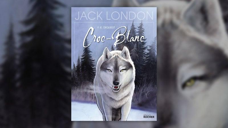 Pierre-Emmanuel Dequest, Croc-Blanc, un monde sauvage, d'après Jack London