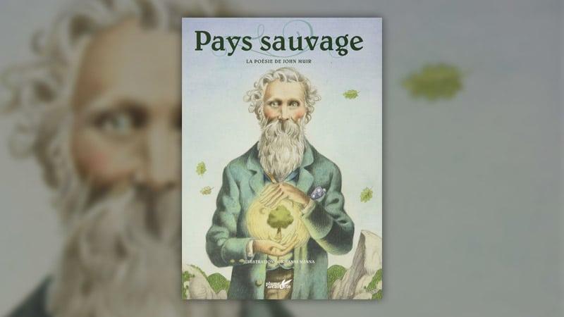 John Muir, Pays sauvage