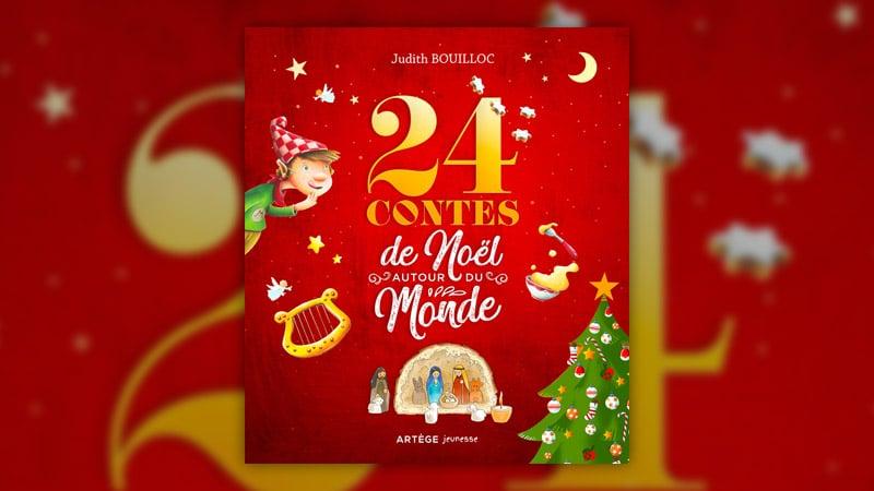 Judith Bouilloc, 24 contes de Noël autour du monde