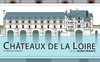 Dominique Ehrhard, Les Châteaux de la Loire en pop up