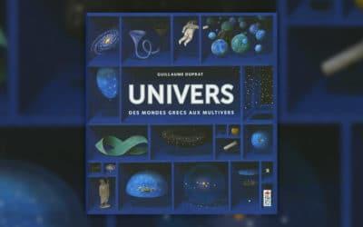 Guillaume Duprat, Univers, Des mondes grecs aux multivers, le coffret