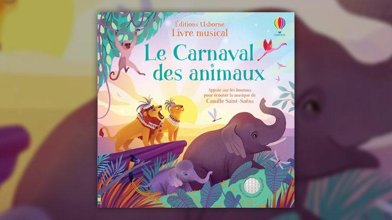 Fiona Watt, Le Carnaval des animaux de Camille Saint-Saëns