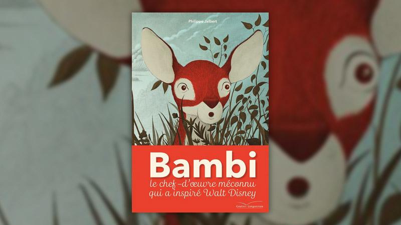 Philippe Jalbert, Bambi, une vie dans les bois