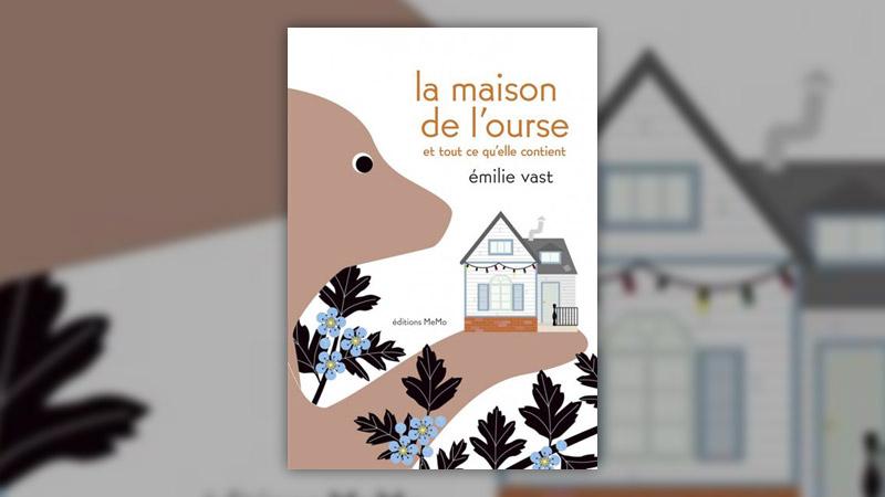 Emilie Vast, La maison de l'ourse