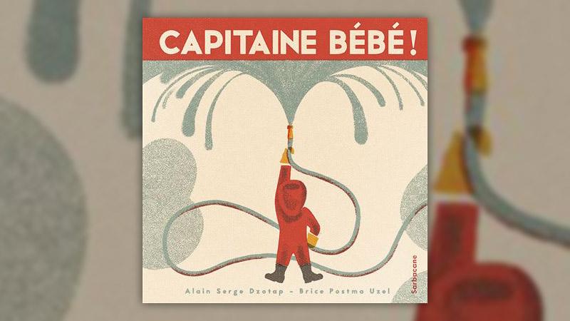 Alain Serge Dzotap, Capitaine bébé!