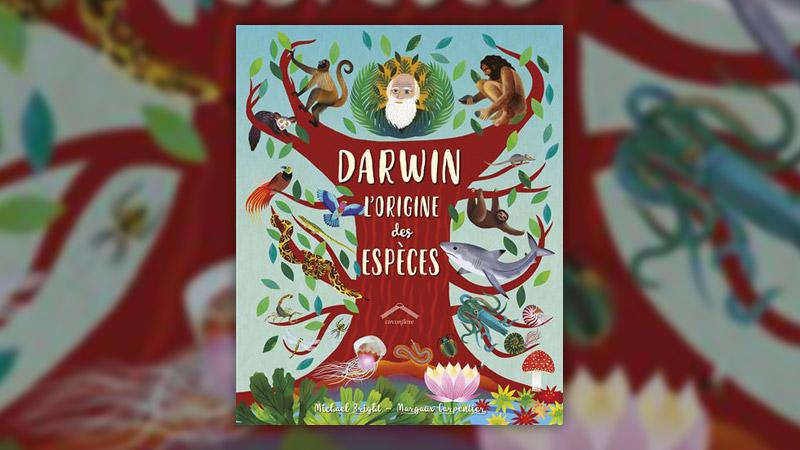 Michael Bright, Darwin, l'origine des espèces