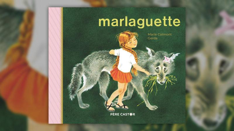 Marie Colmont, Marlaguette
