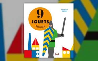 Dominique Ehrhard, 9 jouets d'artistes
