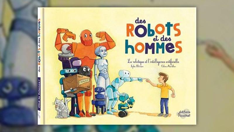 Sophie Blitman, Des robots et des hommes
