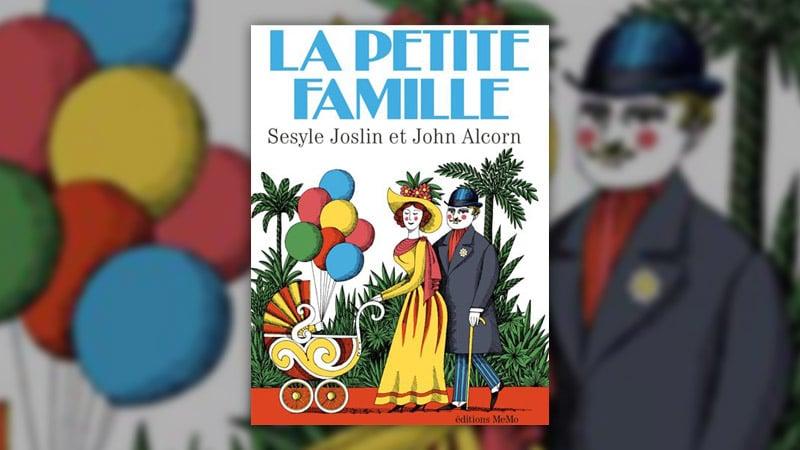 Sesyle Joslin, La Petite Famille