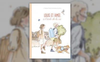 Florence Givelet de Lespinay, Louis et Aimée à l'école de la vie