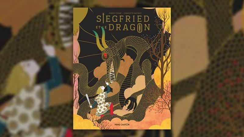 Pierre Coran, Siegfried et le Dragon