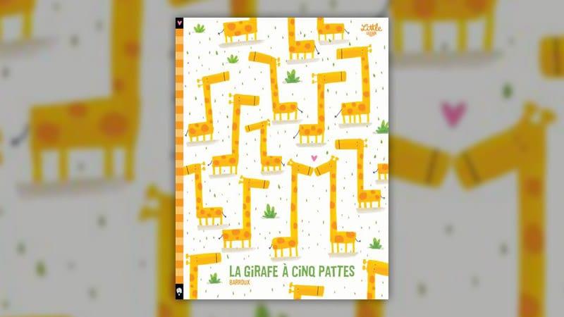 Barroux, La Girafe à cinq pattes