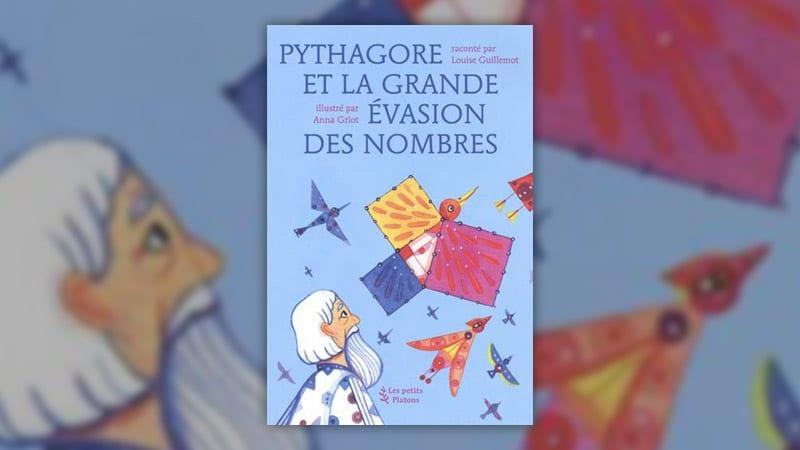 Louise Guillemot, Pythagore et la grande évasion des nombres