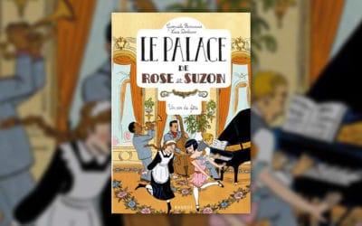 Gwenaële Barussaud, Le Palace de Rose et Suzon, Un air de fête