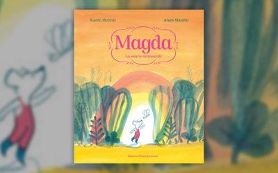 Karen Hottois, Magda, la souris minuscule