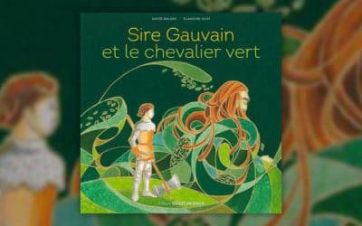 Claudine Glot, Sire Gauvain et le Chevalier vert