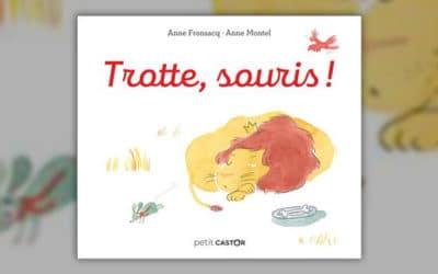 Anne Fronsacq, Trotte, souris!