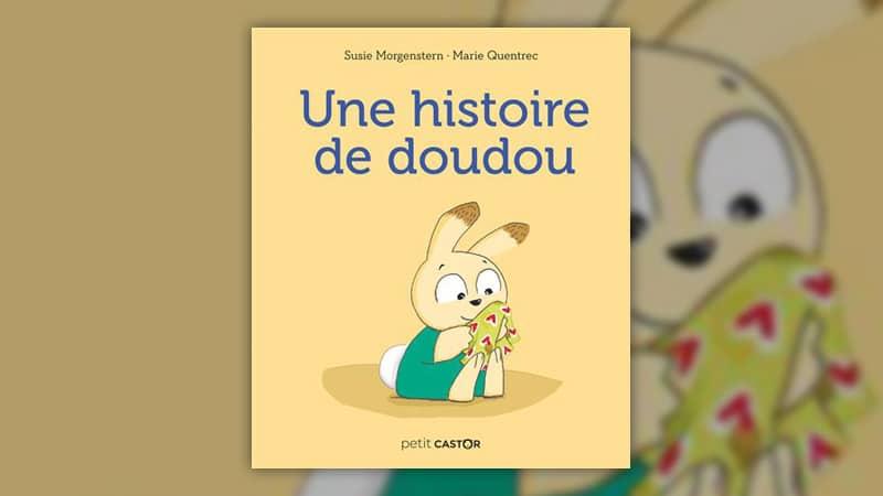Susie Morgenstern, Une histoire de doudou