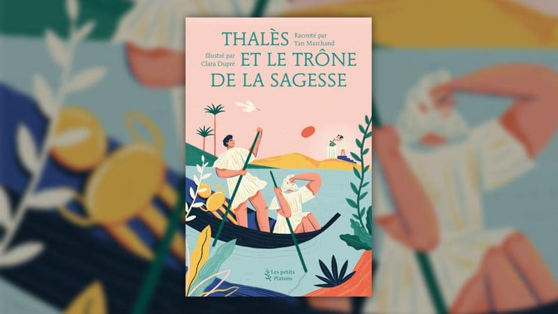 Yan Marchand, Thalès et le trône de la sagesse