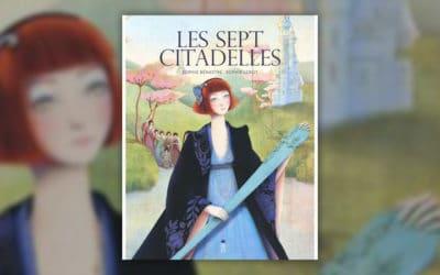 Sophie Bénastre, Les sept citadelles