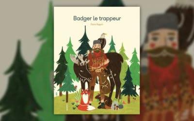 Oona Seguin, Badger le trappeur