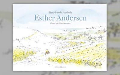 Timothée de Fombelle, Esther Andersen