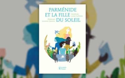 Louise Guillemot, Parménide et la fille du Soleil