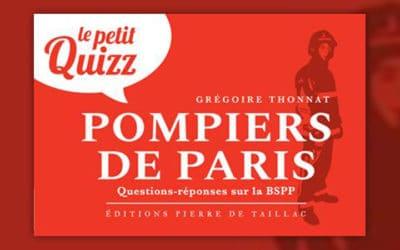 Grégoire Thonnat, Le Petit Quizz, Les pompiers de Paris