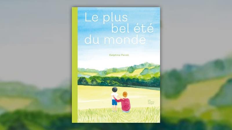 Delphine Perret, Le plus bel été du monde