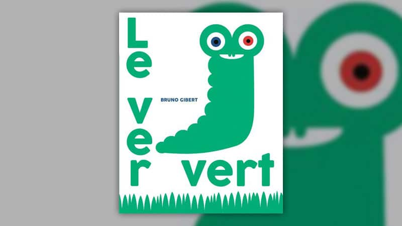 Bruno Gibert, Le ver vert